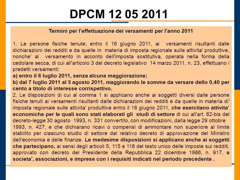 Termini per l effettuazione dei versamenti per l anno 2011