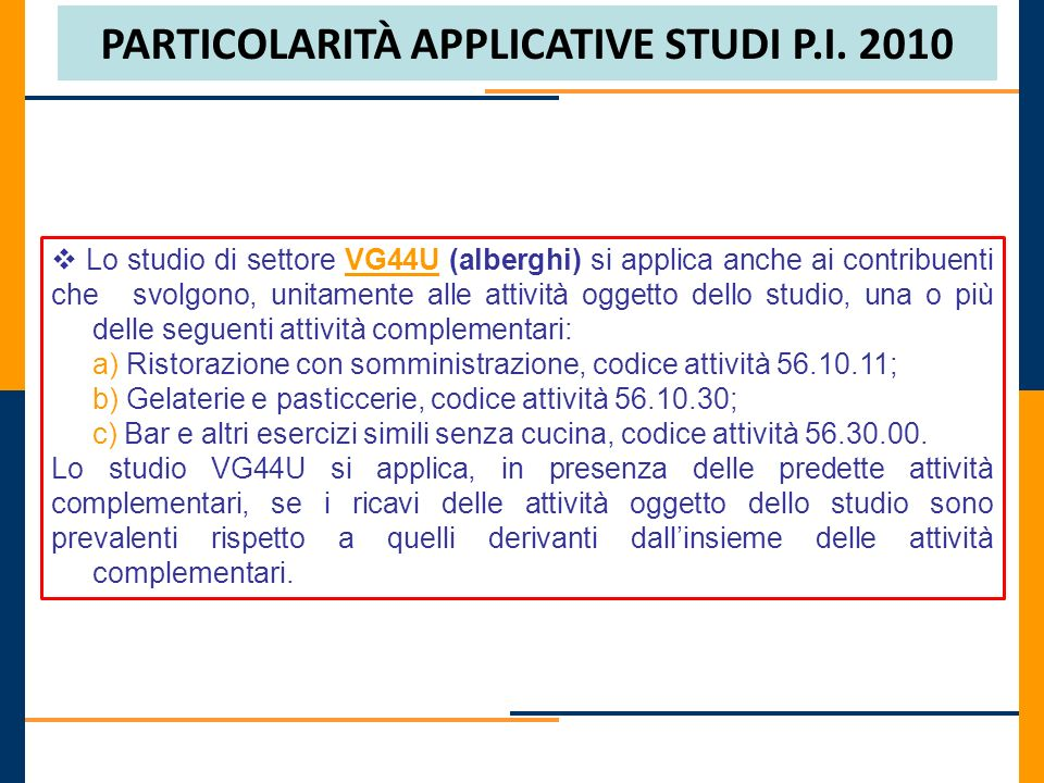 PARTICOLARITÀ APPLICATIVE STUDI P.I. 2010