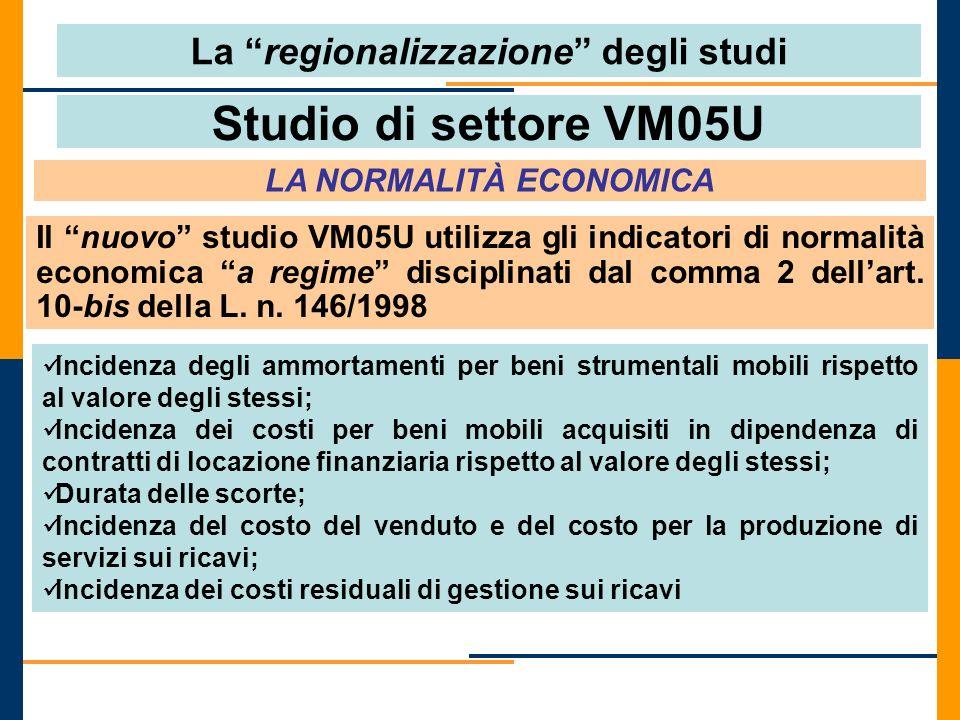 La regionalizzazione degli studi LA NORMALITÀ ECONOMICA
