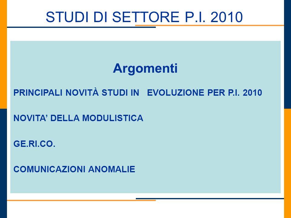 STUDI DI SETTORE P.I. 2010 Argomenti