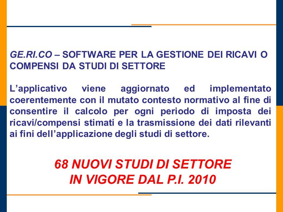 68 NUOVI STUDI DI SETTORE IN VIGORE DAL P.I. 2010