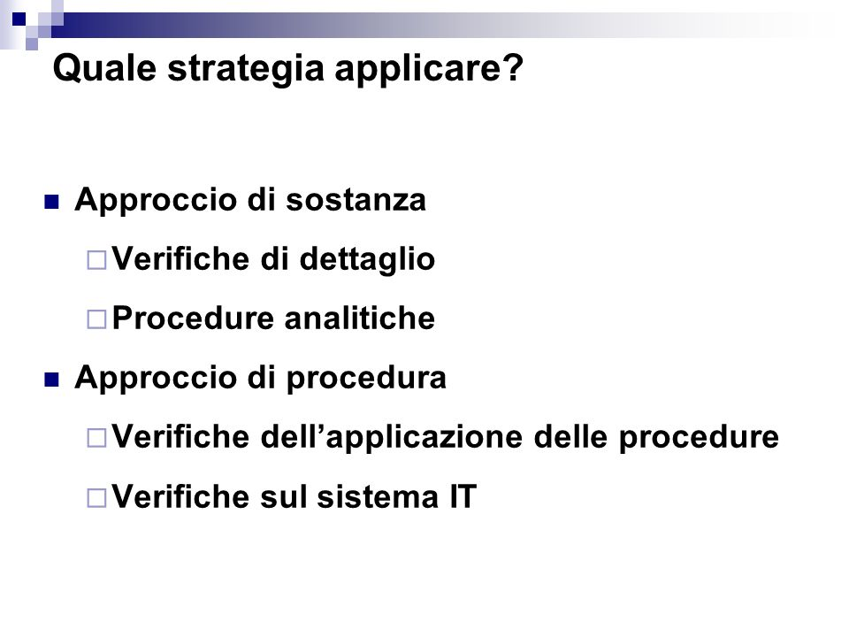 Quale strategia applicare