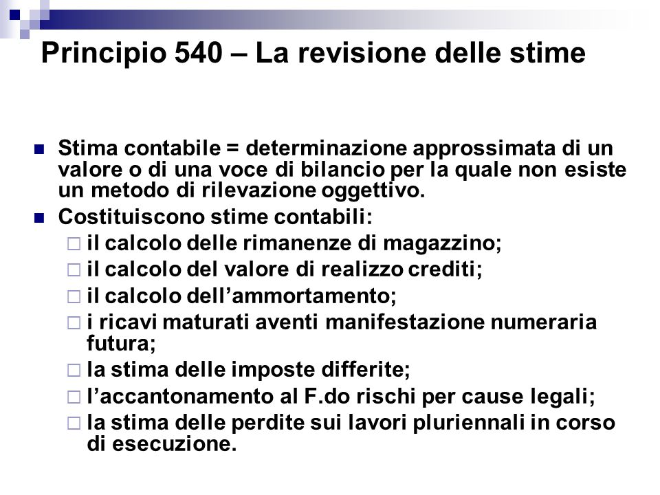 Principio 540 – La revisione delle stime