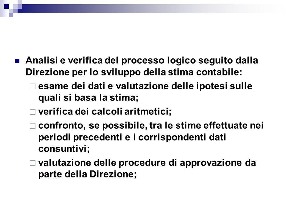 Analisi e verifica del processo logico seguito dalla Direzione per lo sviluppo della stima contabile: