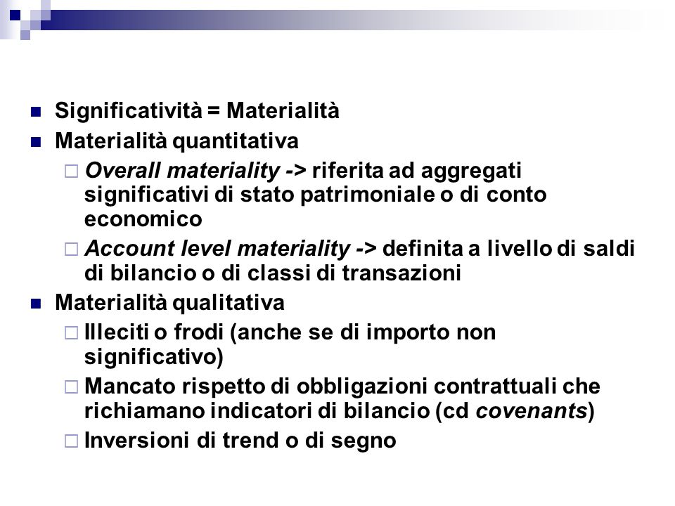 Significatività = Materialità