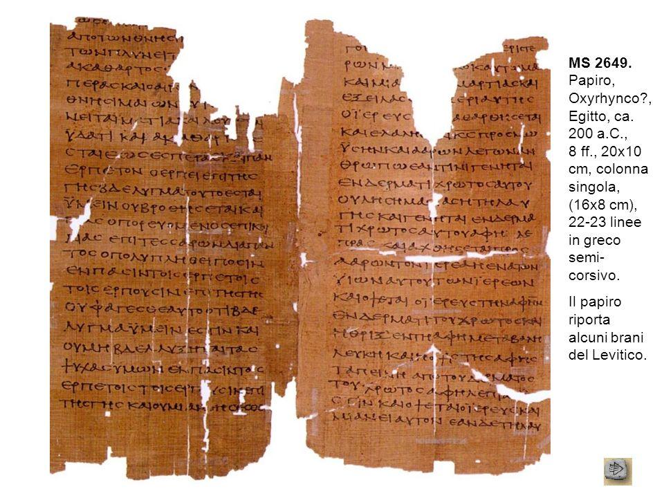 MS 2649. Papiro, Oxyrhynco. , Egitto, ca. 200 a. C. , 8 ff