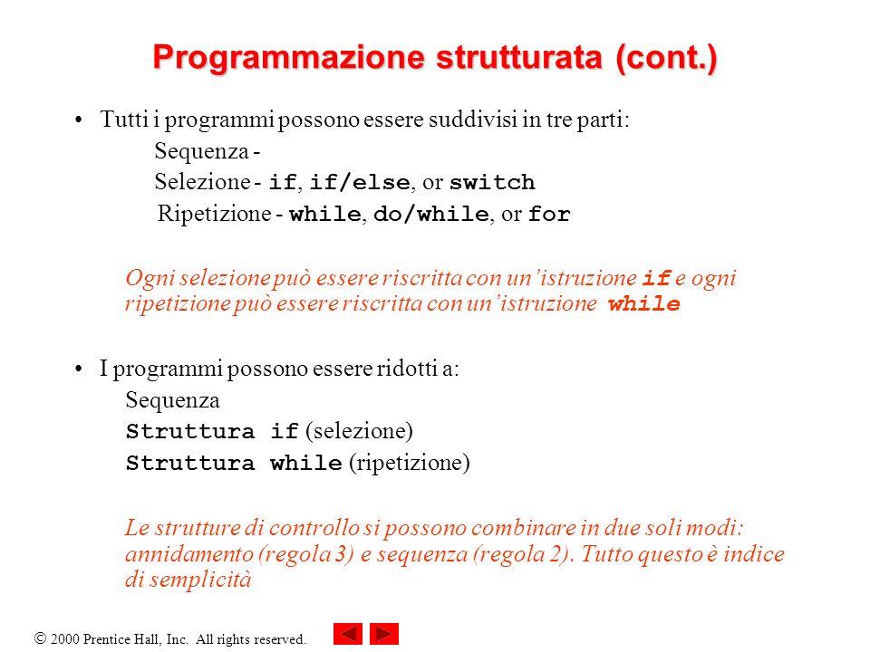 Programmazione strutturata (cont.)