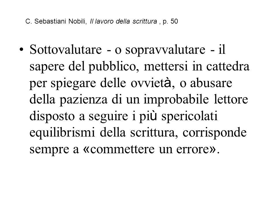 C. Sebastiani Nobili, Il lavoro della scrittura , p. 50