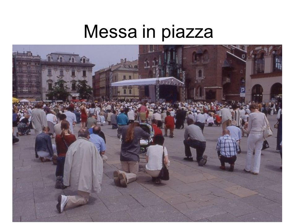 Messa in piazza