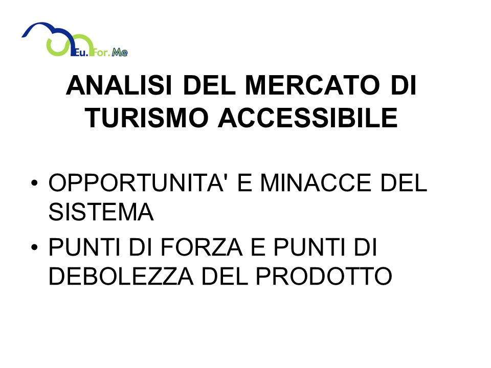 ANALISI DEL MERCATO DI TURISMO ACCESSIBILE