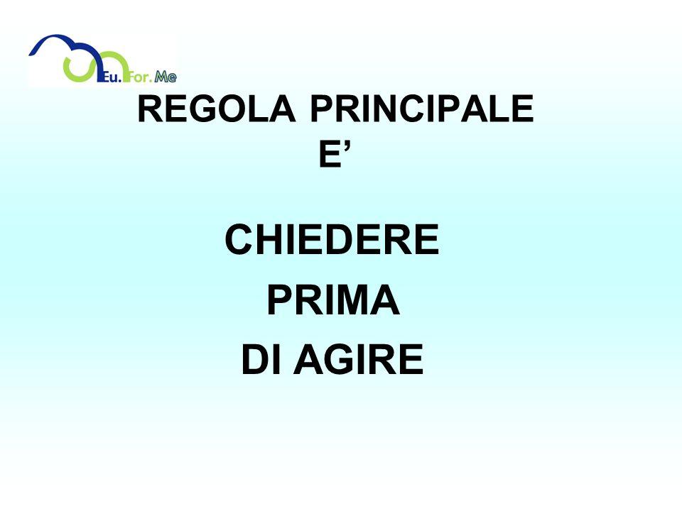CHIEDERE PRIMA DI AGIRE