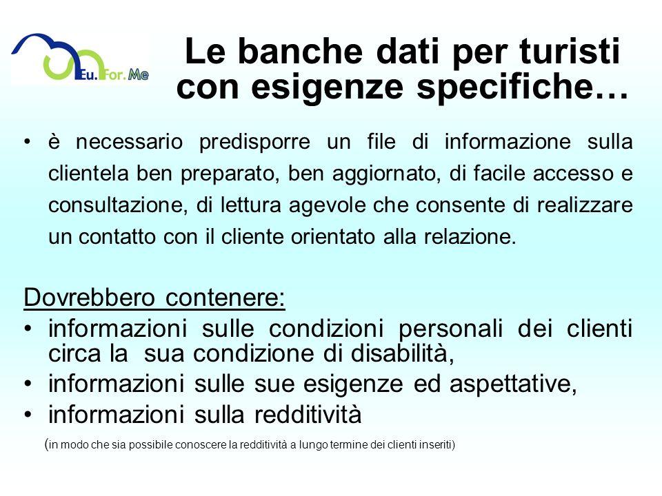Le banche dati per turisti con esigenze specifiche…
