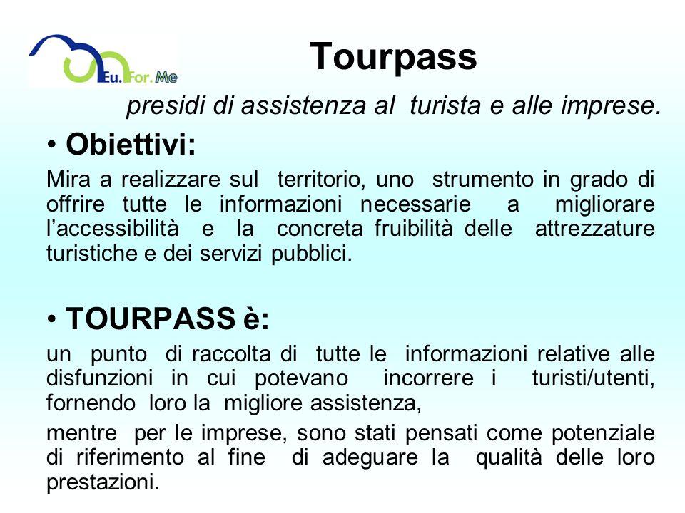 Tourpass presidi di assistenza al turista e alle imprese.