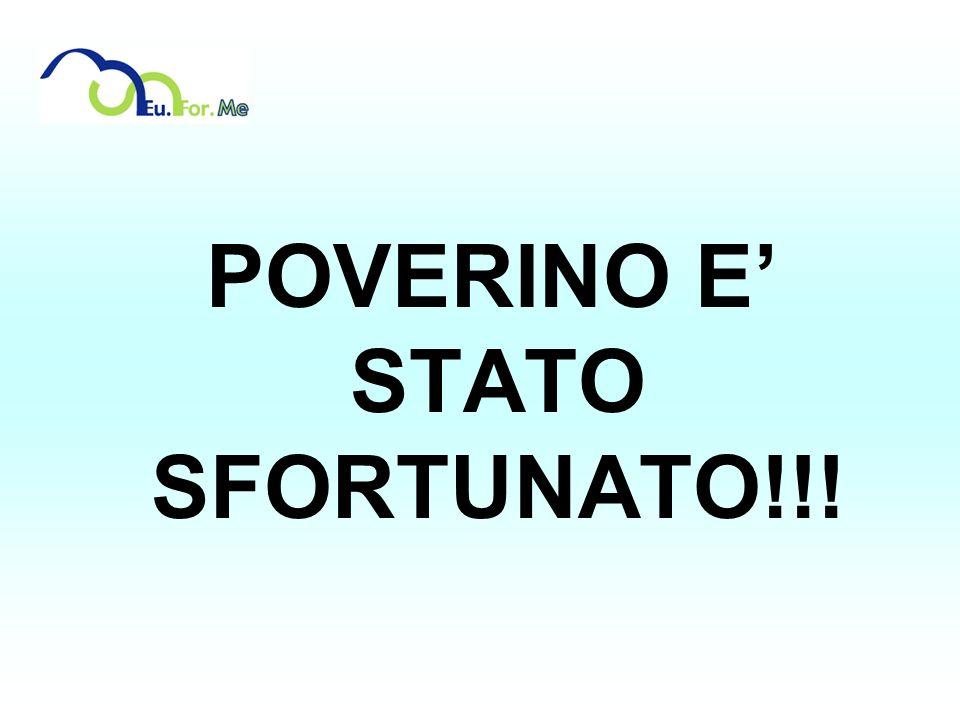 POVERINO E' STATO SFORTUNATO!!!