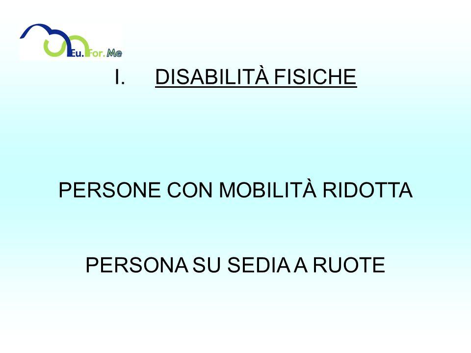 PERSONE CON MOBILITÀ RIDOTTA