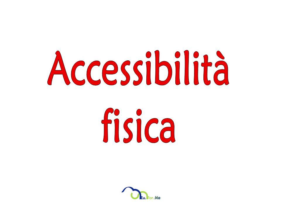 Accessibilità fisica