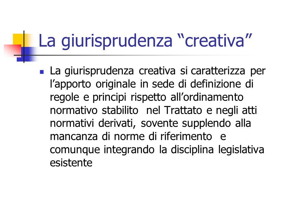 La giurisprudenza creativa