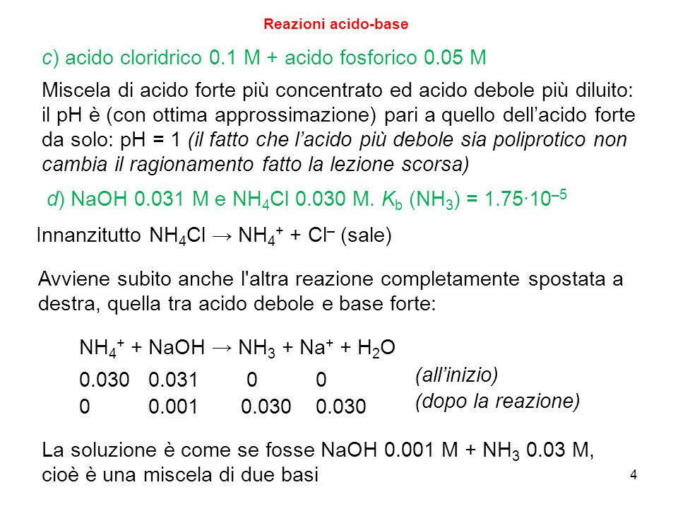 c) acido cloridrico 0.1 M + acido fosforico 0.05 M
