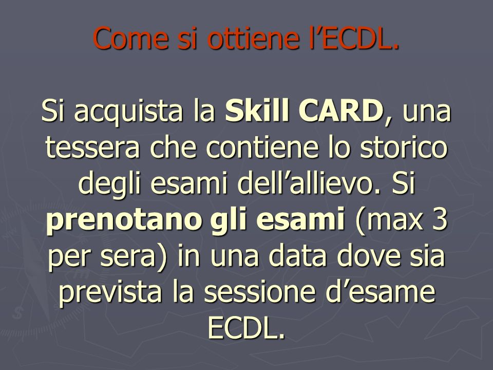 Come si ottiene l'ECDL.