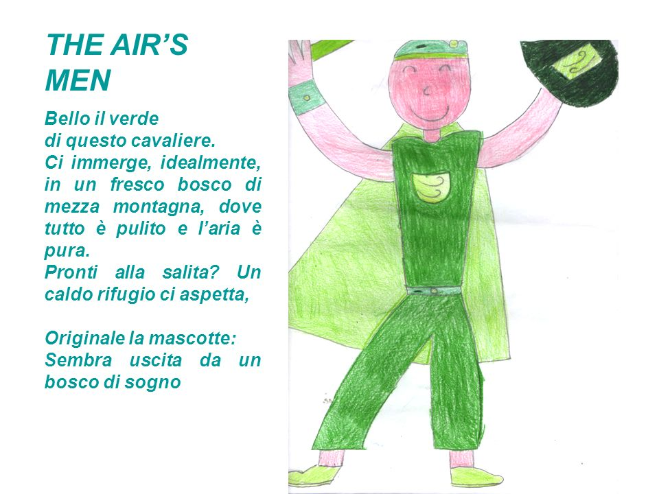 THE AIR'S MEN Bello il verde di questo cavaliere.