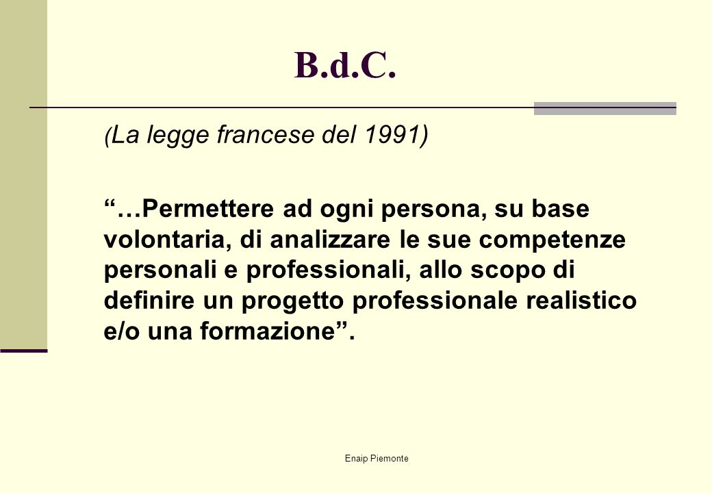 B.d.C. (La legge francese del 1991)