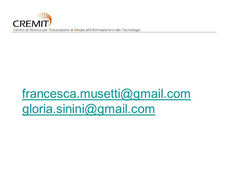 francesca.musetti@gmail.com gloria.sinini@gmail.com