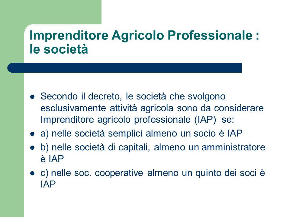 Imprenditore Agricolo Professionale : le società