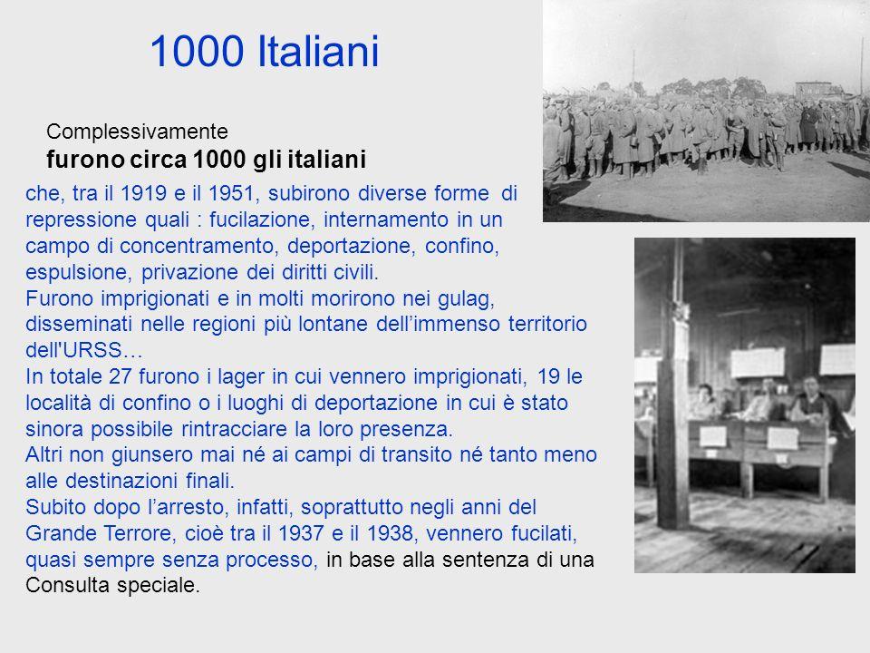 1000 Italiani furono circa 1000 gli italiani Complessivamente