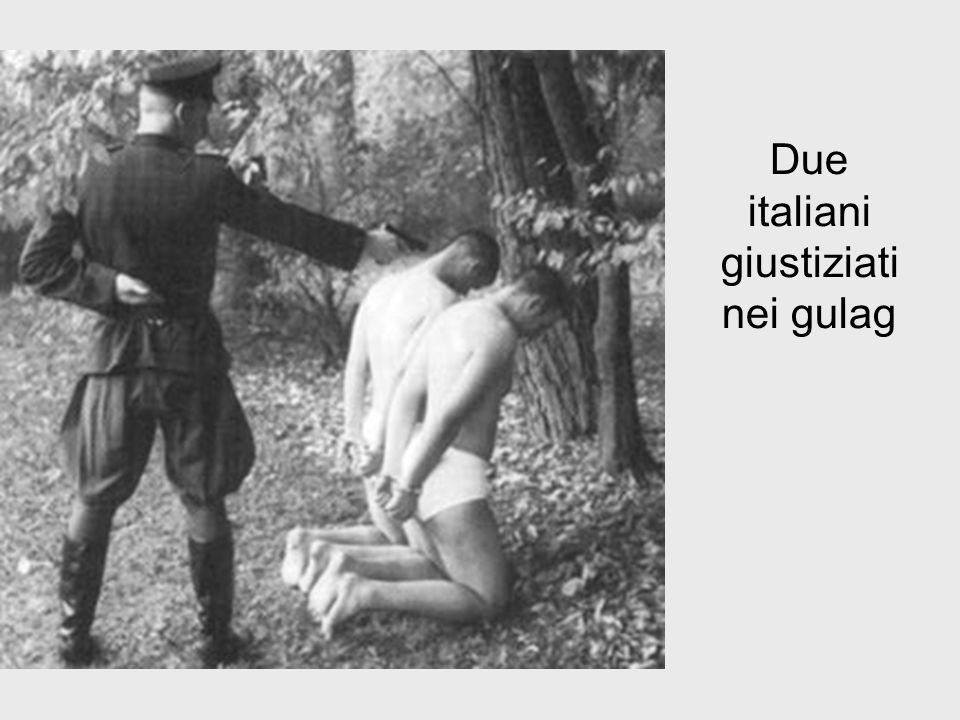 Due italiani giustiziati nei gulag
