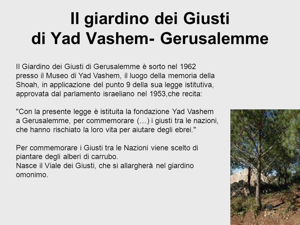 Il giardino dei Giusti di Yad Vashem- Gerusalemme