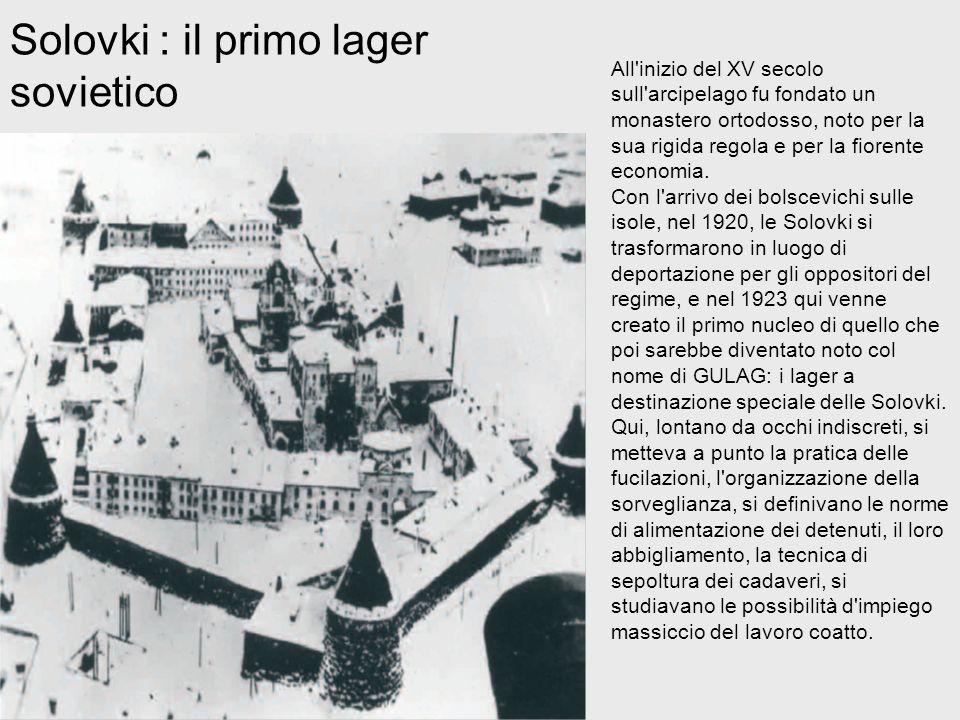 Solovki : il primo lager sovietico