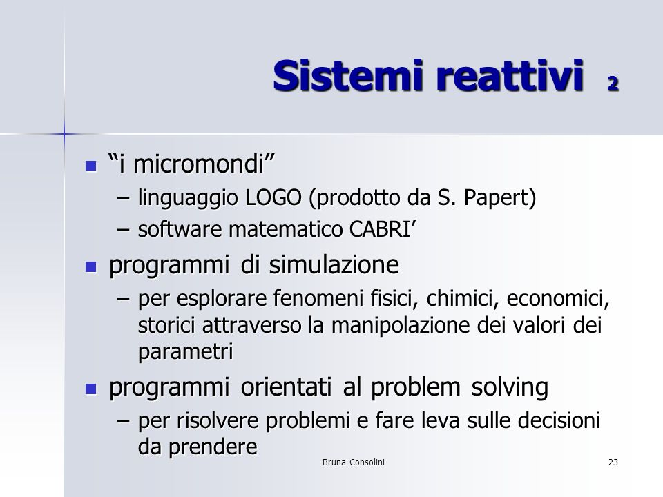 Sistemi reattivi 2 i micromondi programmi di simulazione