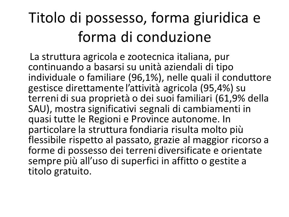 Titolo di possesso, forma giuridica e forma di conduzione