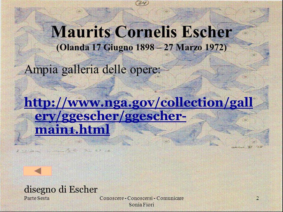 Maurits Cornelis Escher (Olanda 17 Giugno 1898 – 27 Marzo 1972)