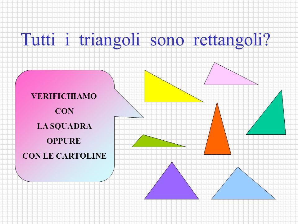 Tutti i triangoli sono rettangoli