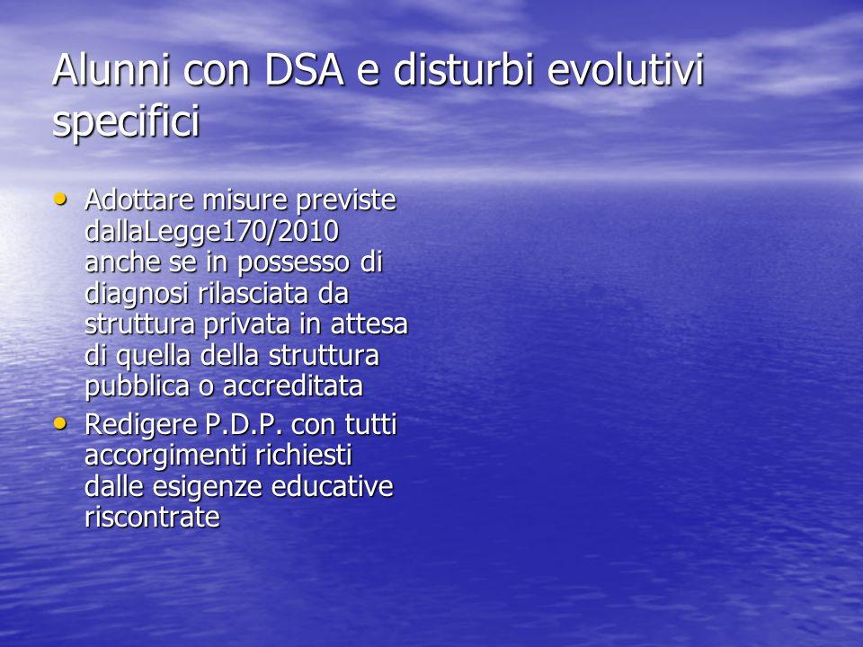 Alunni con DSA e disturbi evolutivi specifici
