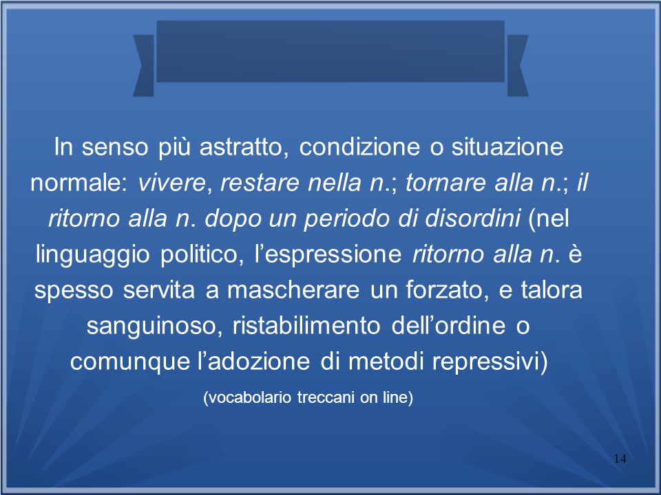 (vocabolario treccani on line)