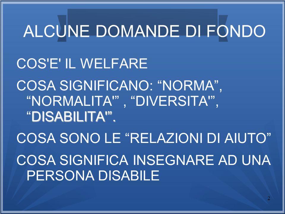 ALCUNE DOMANDE DI FONDO