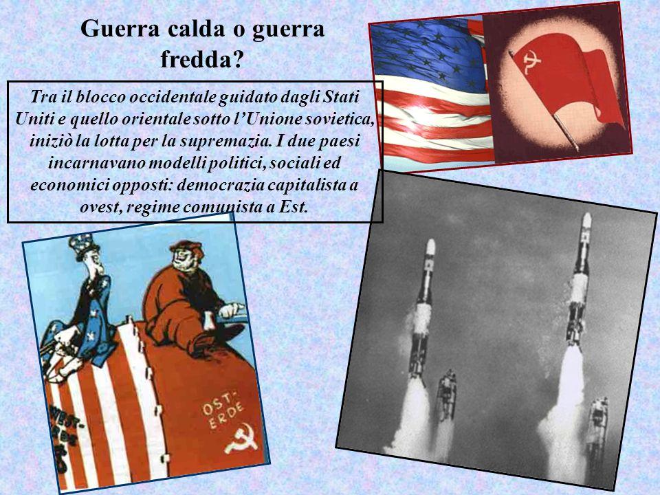 Guerra calda o guerra fredda