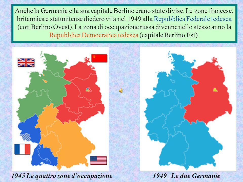 Anche la Germania e la sua capitale Berlino erano state divise