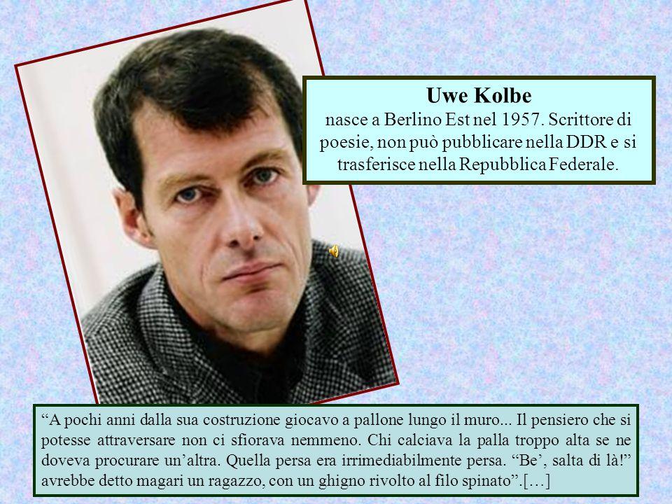 Uwe Kolbe nasce a Berlino Est nel 1957