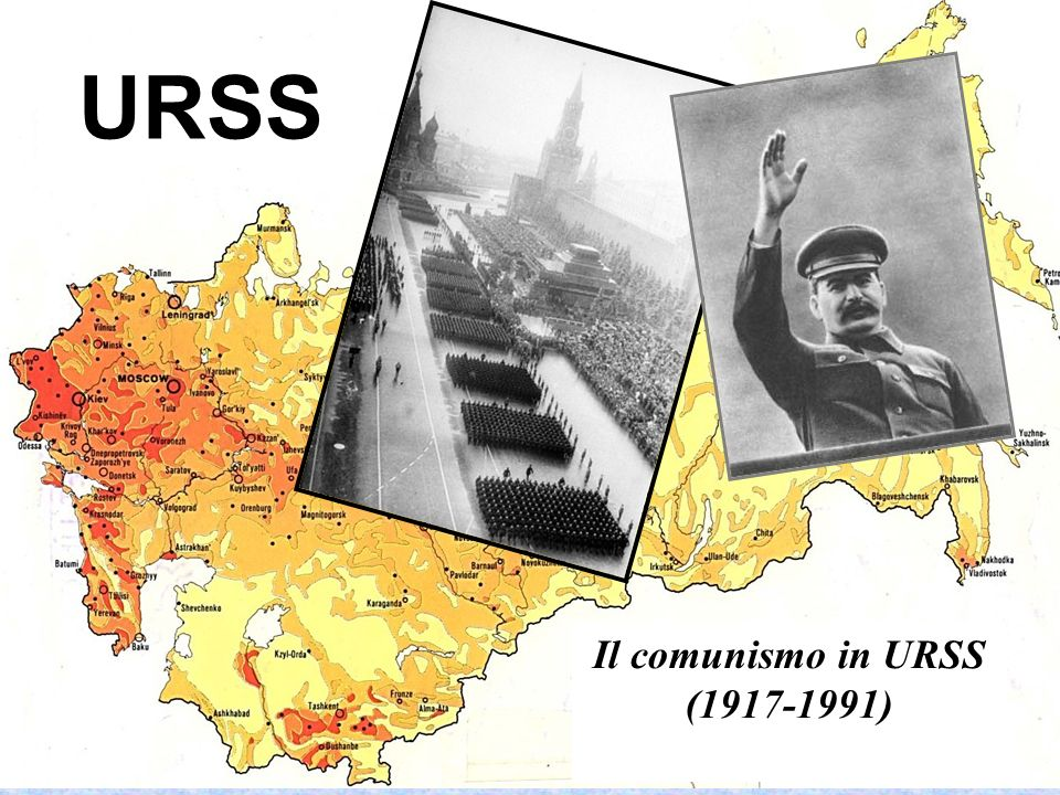 URSS Il comunismo in URSS (1917-1991)