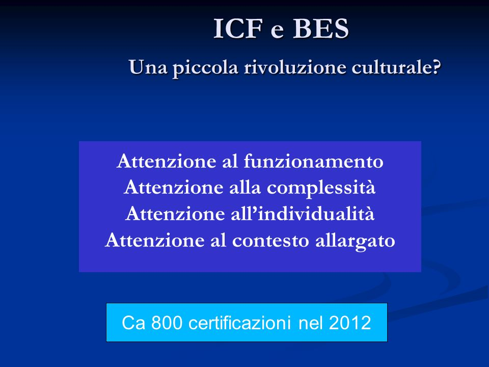 ICF e BES Una piccola rivoluzione culturale