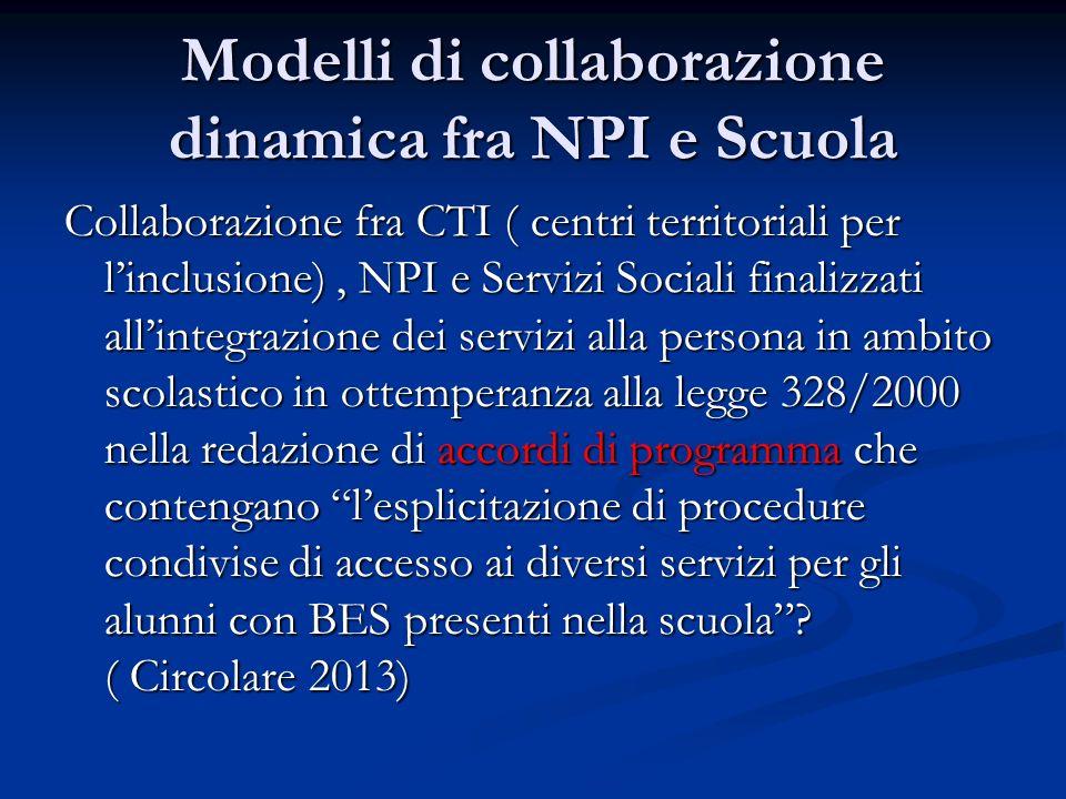 Modelli di collaborazione dinamica fra NPI e Scuola