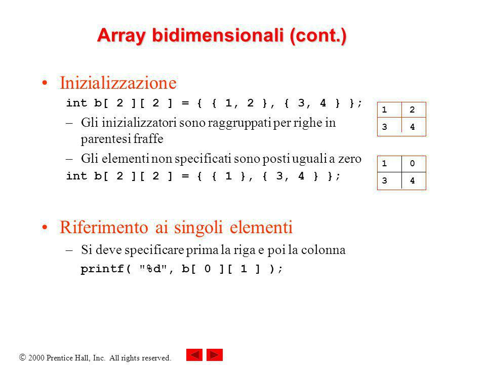 Array bidimensionali (cont.)