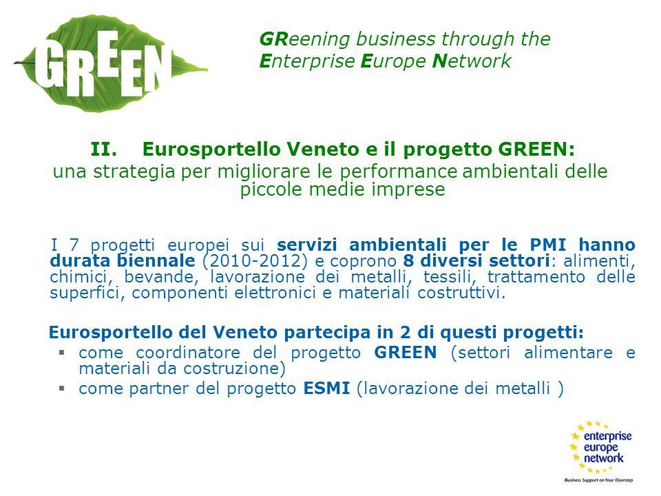 II. Eurosportello Veneto e il progetto GREEN: