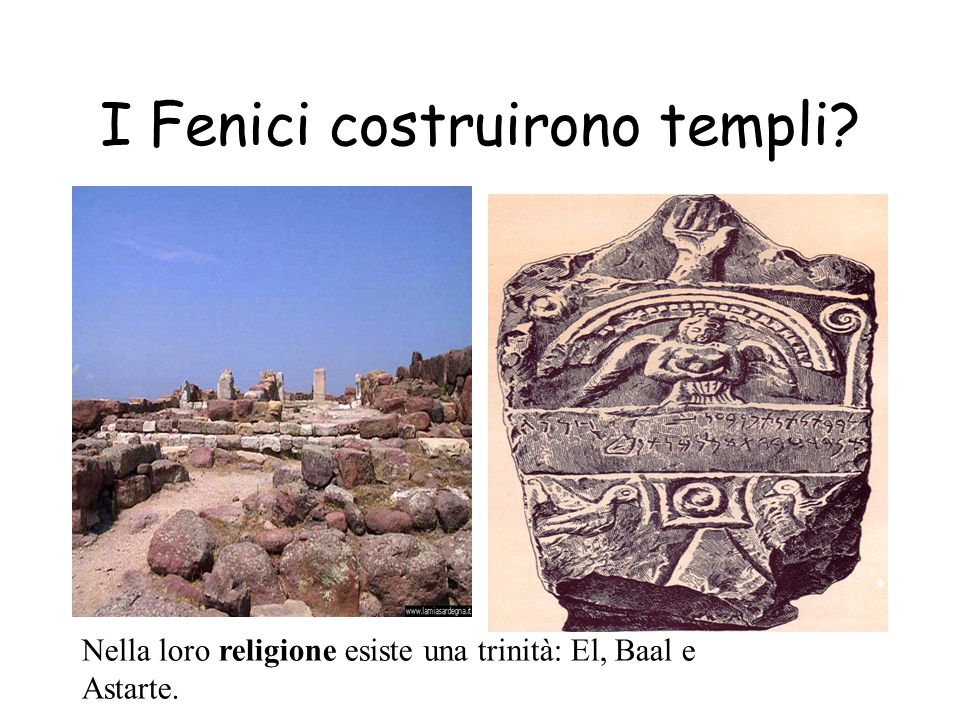 I Fenici costruirono templi