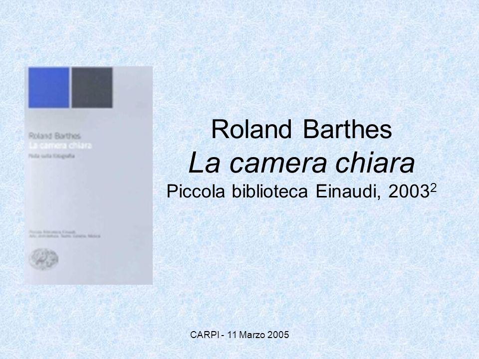 Roland Barthes La camera chiara Piccola biblioteca Einaudi, 20032