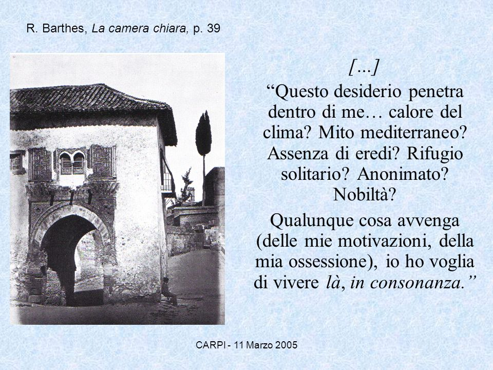 R. Barthes, La camera chiara, p. 39