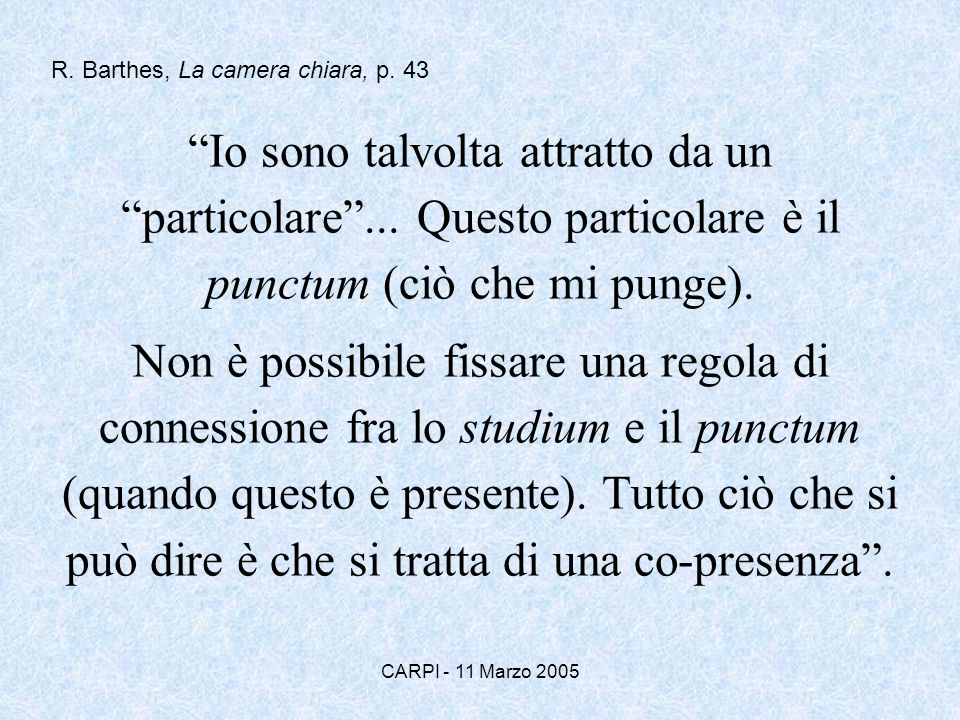 R. Barthes, La camera chiara, p. 43